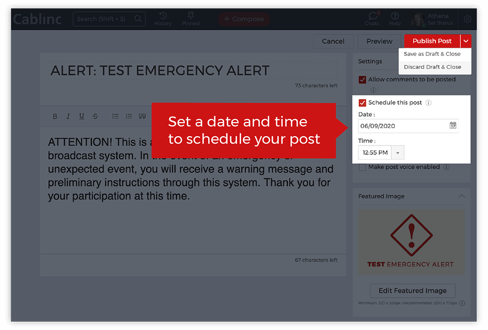 Schedule Alerts or Save Drafts