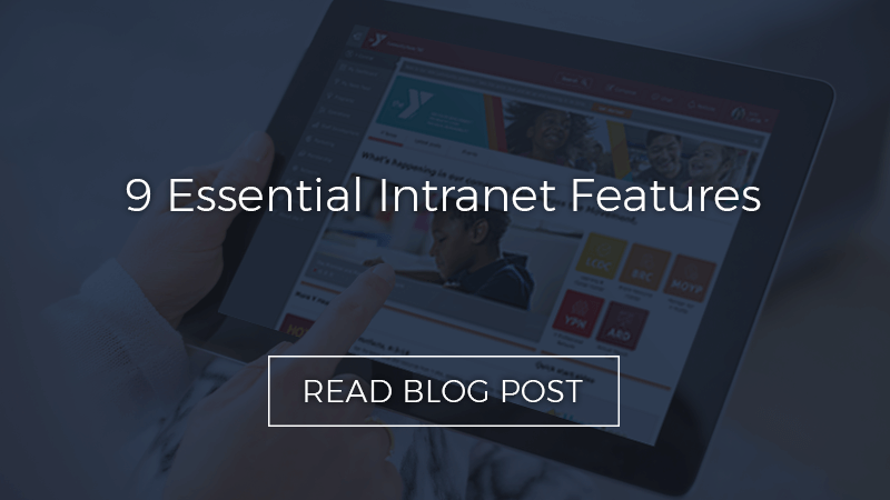 9 Essential Intranet Features For a Successful Company